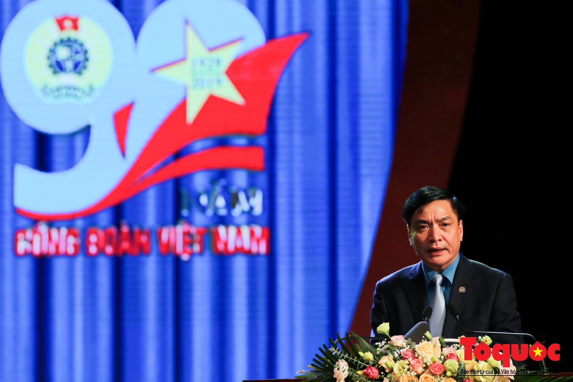Long trọng Lễ kỷ niệm 90 năm Ngày thành lập Công đoàn Việt Nam (9)
