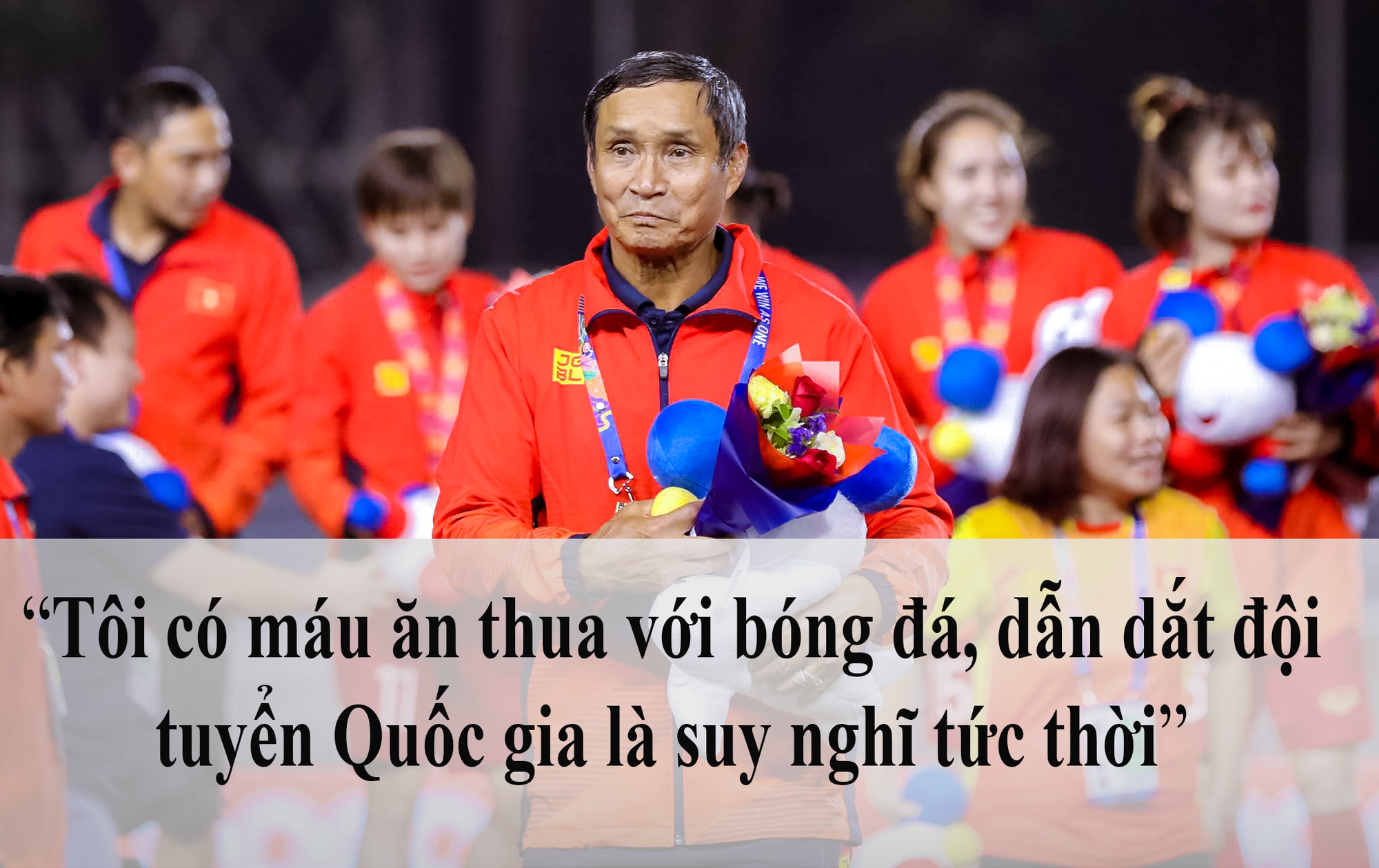 HLV Mai Đức Chung: Con đường đến với đội tuyển nữ Quốc gia là cơ duyên - Ảnh 3.