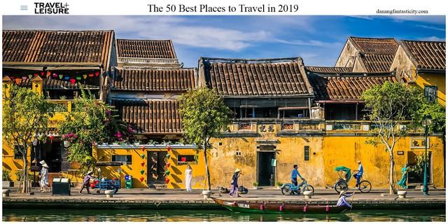 Hội An nằm trong top 50 điểm đến tốt nhất năm 2019 theo Travel + Leisure - Ảnh 1.