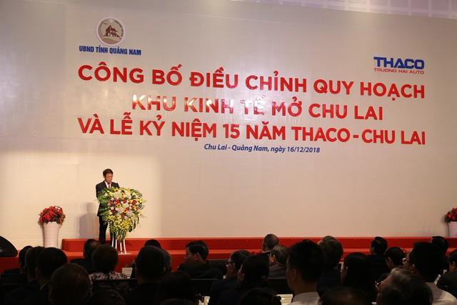 Công bố Quyết định điều chỉnh qui hoạch chung Khu kinh tế mở Chu Lai  - Ảnh 2.