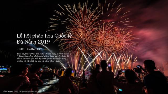 Những sự kiện hứa hẹn đầy hấp dẫn diễn ra ở Đà Nẵng trong năm 2019 - Ảnh 7.
