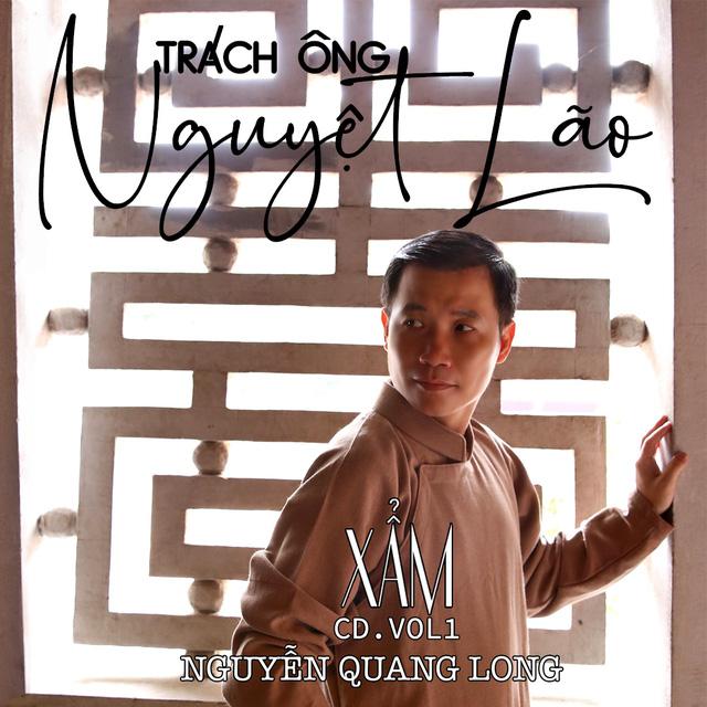 Khán giả thích thú với album xẩm 'Trách ông Nguyệt Lão' của Nguyễn Quang Long - Ảnh 1.