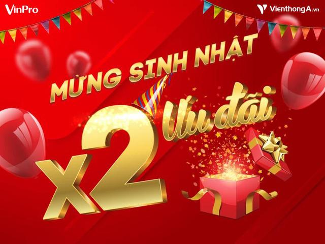 Đại tiệc mừng sinh nhật, VinPro nhân đôi ưu đãi, giảm tới 10 triệu đồng - Ảnh 1.