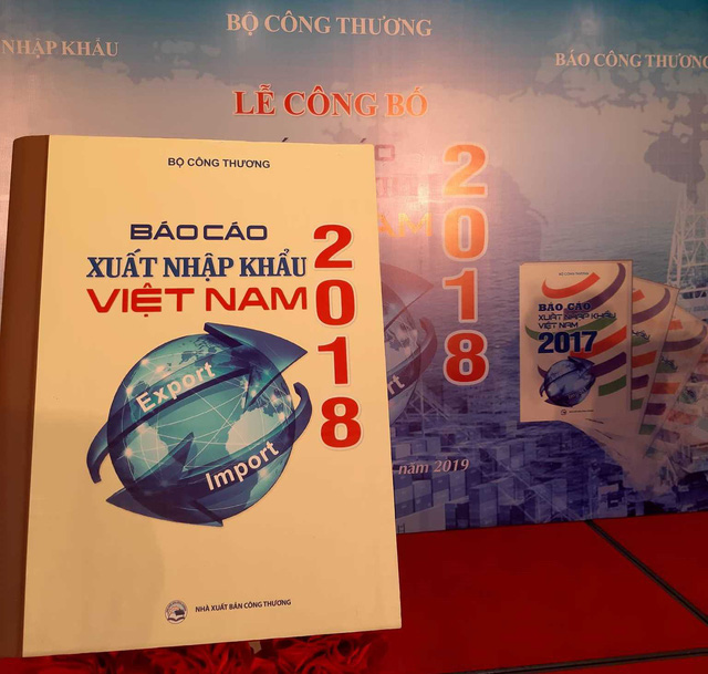 Công bố báo cáo xuất nhập khẩu Việt Nam 2018 - Ảnh 1.