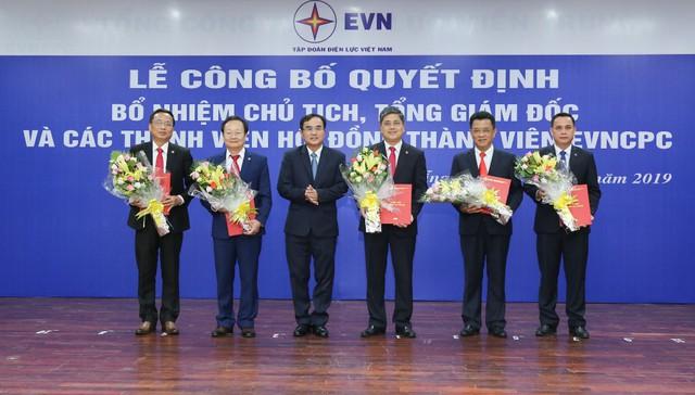 Bổ nhiệm Chủ tịch, Tổng giám đốc và các thành viên Hội đồng thành viên EVNCPC - Ảnh 1.
