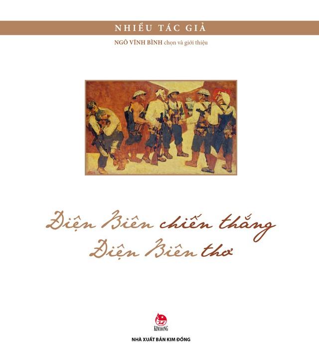 Điện Biên chiến thắng, Điện Biên thơ: Giới thiệu những tác phẩm đặc sắc đi cùng năm tháng đến với thiếu nhi - Ảnh 1.