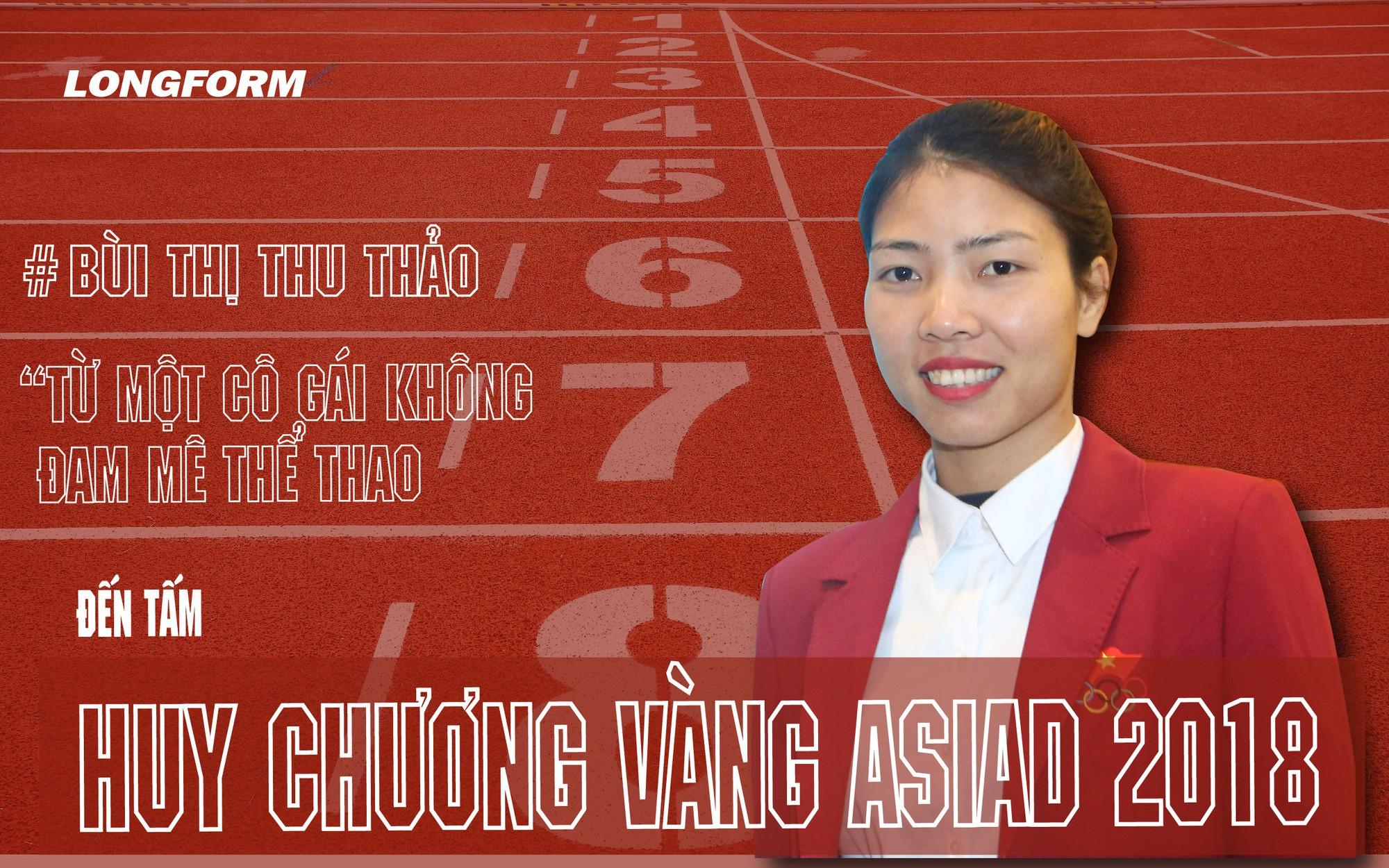 """Bùi Thị Thu Thảo: """"Từ một cô gái không đam mê thể thao đến tấm huy chương vàng Asiad 2018"""""""