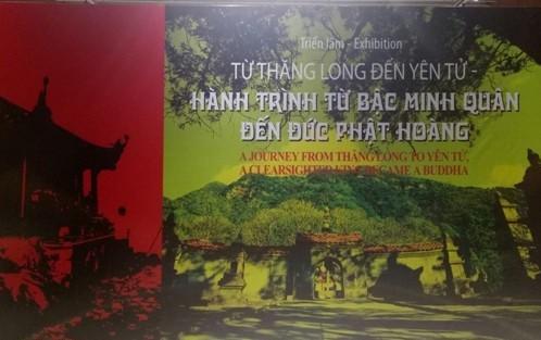 Trưng bày chuyên đề Từ Thăng Long đến Yên Tử – Hành trình từ bậc minh quân đến đức Phật Hoàng - Ảnh 1.