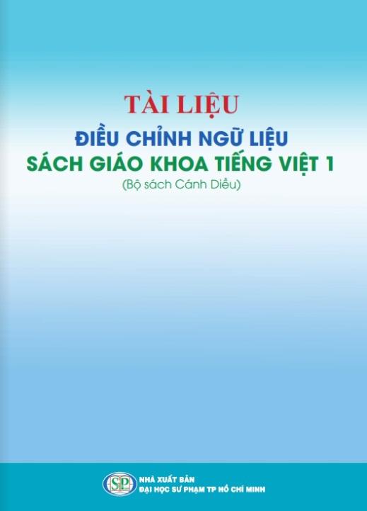Công bố tài liệu điều chỉnh ngữ liệu sách giáo khoa Tiếng Việt 1 bộ sách Cánh Diều - Ảnh 1.
