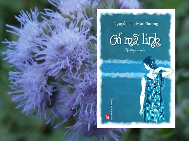 Cỏ mã linh - những lát cắt nhiều màu về thân phận phụ nữ Việt từ hậu chiến đến đương đại - Ảnh 1.