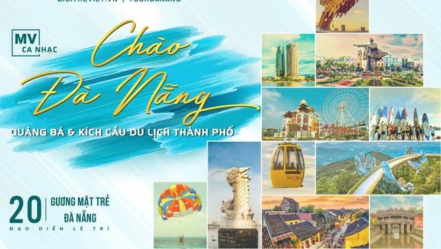Nghệ sĩ Đà Nẵng làm MV kích cầu du lịch  - Ảnh 1.