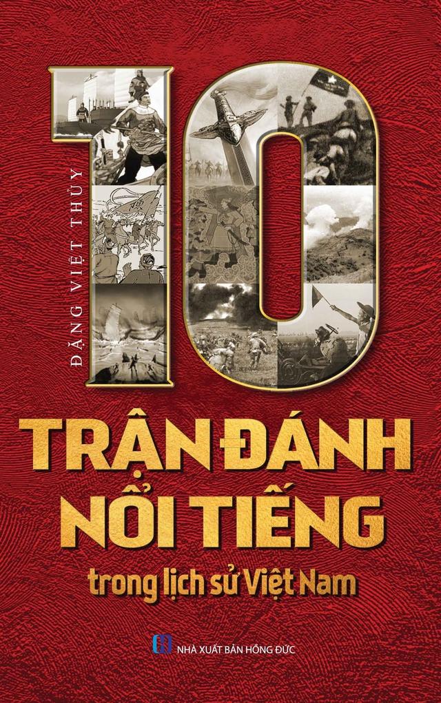 10 trận đánh nổi tiếng trong lịch sử Việt Nam - Ảnh 1.