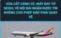 Cục Hàng không xác nhận một máy bay từ Hàn Quốc đến Nội Bài phải quay về nước