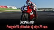 Ducati ra mắt Panigale V4 phiên bản kỷ niệm 25 năm