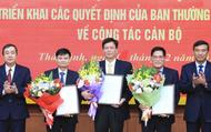 Điều động, bổ nhiệm hàng loạt cán bộ chủ chốt tỉnh Thái Bình