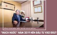 """Tổng giám đốc VinaCapital """"mách nước"""" năm 2019 nên đầu tư vào đâu?"""