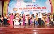 Ngày hội Gia đình văn hóa tiêu biểu tỉnh Bình Thuận năm 2019
