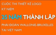 Cuộc thi thiết kế logo kỷ niệm 25 năm thành lập phái đoàn Wallonie - Bruxelles tại Việt Nam