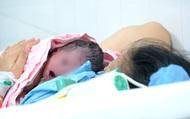 """Sinh con 'thuận tự nhiên' tại nhà, sản phụ ở TP.HCM phải nhập viện cấp cứu nhưng lại tố """"bệnh viện dụ lấy tiền"""""""