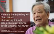 """Nhân sự Đại hội Đảng XIII: """"Bác Hồ nói, chủ trương thì một, biện pháp mười nhưng quyết tâm phải hai mươi"""""""