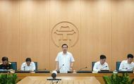 Hà Nội: Không cho phép xuất hiện tâm lý chủ quan, lơ là của Ban chỉ đạo phòng dịch các cấp