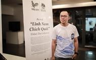 Tạ Huy Long trở thành họa sĩ chỉ vì… bị nhốt!