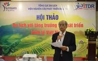10 năm tới du lịch Việt Nam phải bật lên hàng đầu khu vực
