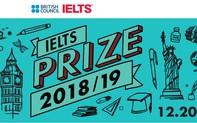 Giải thưởng British Council IELTS nhận hồ sơ với tổng trị giá 2,2 tỷ đồng