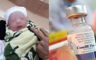Trẻ 2 tháng tuổi tử vong sau khi tiêm vắc xin ComBE Five là do sốc phản vệ?
