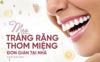 Lấy lại hàm răng trắng sáng ngay tại nhà bởi những nguyên liệu đơn giản