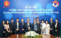 Vingroup & VFF ký thỏa thuận hợp tác chiến lược hỗ trợ phát triển bóng đá Việt Nam