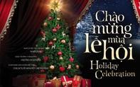 """Hòa nhạc """"Chào mừng Mùa lễ hội"""" – những giai điệu nhạc phim Giáng sinh bất hủ"""