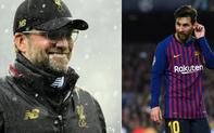 """Vừa vùi dập Porto, HLV Liverpool cố """"cứng"""" nhưng rốt cục vẫn run rẩy trước Lionel Messi"""