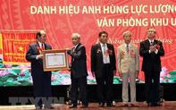 Văn phòng Khu ủy Khu 5 đón nhận danh hiệu Anh hùng LLVT nhân dân