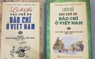 """Giới thiệu 2 tập sách viết về """"Lịch sử các chế độ báo chí ở Việt Nam"""""""