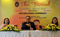 """""""Đặc sản địa phương, hương vị toàn cầu"""" của Thái Lan lần đầu tiên giới thiệu tại Việt Nam"""