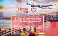 """Đường bay thẳng Nga – Đà Nẵng: Sẽ mang khoảng 3.000 khách tới """"thành phố đáng sống"""" mỗi tháng"""