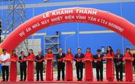 Khánh thành nhà máy nhiệt điện Vĩnh Tân 4 có công suất 1.200 MW