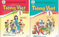 """Sửa """"lỗi"""" SGK Tiếng Việt lớp 1: Sẽ yêu cầu in bổ sung tài liệu chỉnh sửa, phát miễn phí"""
