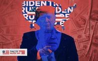 """Thư từ nước Mỹ: """"Tiền đen"""" trong bầu cử hay chuyện sức mạnh đồng tiền đối với lưỡng đảng"""