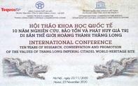 Di sản văn hóa thế giới Hoàng thành Thăng Long: 10 năm nghiên cứu, bảo tồn và phát triển