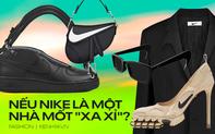 Nếu Nike là một thương hiệu thời trang cao cấp thì sẽ thế nào?