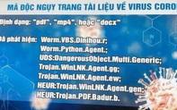 Công an Hà Nội cảnh báovề mã độc ngụy trang dưới tập tin liên quan Covid-19