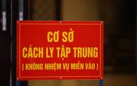 Quảng Nam cách ly tập trung hàng trăm người về từ TP.HCM và Hà Nội