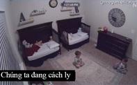 """Clip dễ thương ghi lại cuộc trò chuyện trước giờ đi ngủ của cặp sinh đôi: """"Chúng ta đang cách ly!"""""""