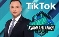 Tổng thống Ba Lan lên TikTok quảng cáo giải đấu Esports Online trong mùa dịch: 'Ở nhà chán thì vào làm ván đi các cháu'