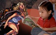 """Đọc truyện cổ tích cho con nghe, bà mẹ hốt hoảng đóng vội sách lại: """"Sao có thể kể những câu chuyện lệch lạc như này cho trẻ nhỏ?"""""""