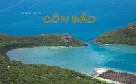 Tới Côn Đảo không chỉ du lịch tâm linh: Cùng khám phá và tận hưởng thiên nhiên hoang sơ tuyệt mĩ với nhiếp ảnh gia Quỷ Cốc Tử