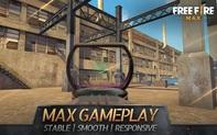 """Tin vui cho game thủ: Free Fire Max không kén điện thoại, máy """"cùi bắp"""" vẫn có thể chơi mượt mà!"""