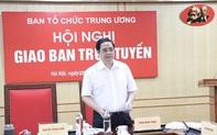 Ngành Tổ chức xây dựng Đảng xác định 6 nhiệm vụ trọng tâm